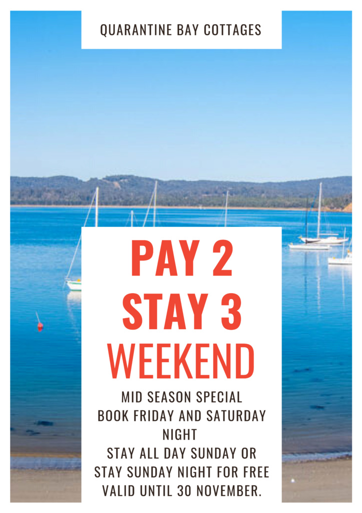 Pay 2 stay 3 weekend special quarantine bay cottages